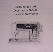 Dressmaker S-6000 Janome Newhome Instruction Book sewing machine - $9.99