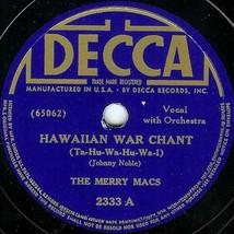 """Decca 78 #2333 - The Merry Macs - """"Hawaiian War Chant"""" & """"Chopsticks"""" - $5.94"""