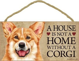 "A house is not a home without a Corgi wood sign plaque 5"" x 10"" - $14.99"