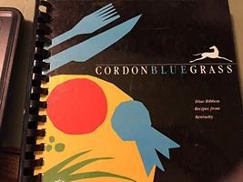 Cordonbluegrass: Blue Ribbon Recipes from Kentucky Junior League of Loui... - $2.31