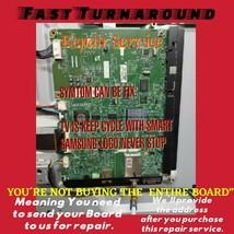 REPAIR SERVICE Samsung BN94-04689B Main Board for PN59D7000FFXZA PN59D7000 - $76.11