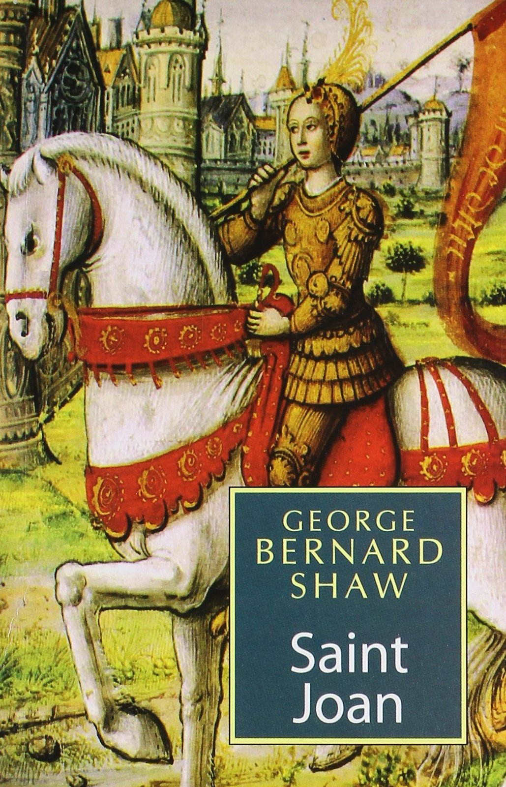 an analysis of saint joan by george bernard shaw