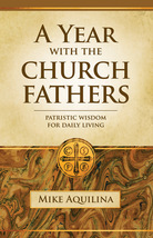 A Year with the Church Fathers (Paperbound)