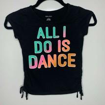 """Okie Dokie Girls Black Dance Tee - """"ALL I DO IS DANCE"""" size L - $5.94"""