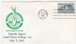 LINCOLN SIGNED LAND GRANT COLLEGE ACT ANNIVERSARY WASHINGTON DC JULY 2 1962 - $1.98