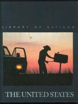 The United States (Library of nations) the editors of Time-Life Books; D... - $7.40