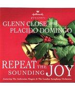 Repeat the Sounding Joy [Audio CD] Glenn Close; Placido Domingo; Ambrosi... - $3.96