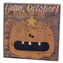 Country HELLO OCTOBER BOX SIGN Wooden Sign Fall Halloween Pumpkin Picture - $34.99