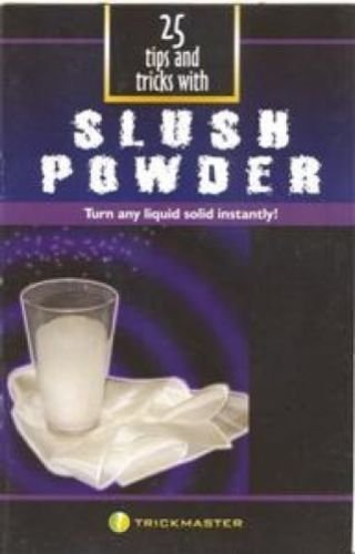 Trickmaster Slush Powder Booklet: Turn Any Liquid Solid Instantly!