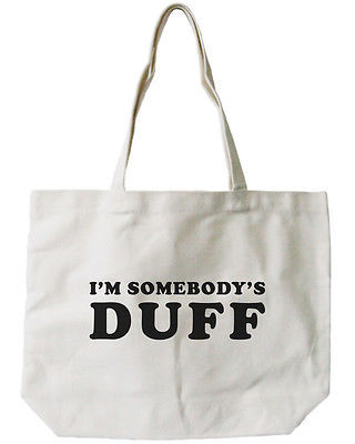 I'M SOMBODY'S DUFF Canvas Tote Bag - 100% Cotton Eco Bag, Shopping Bag, Book Bag