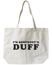 I'M SOMBODY'S DUFF Canvas Tote Bag - 100% Cotton Eco Bag, Shopping Bag, ... - $15.99