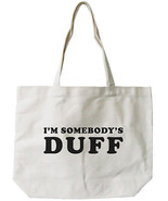 I'M SOMBODY'S DUFF Canvas Tote Bag - 100% Cotton Eco Bag, Shopping Bag, ... - $15.99