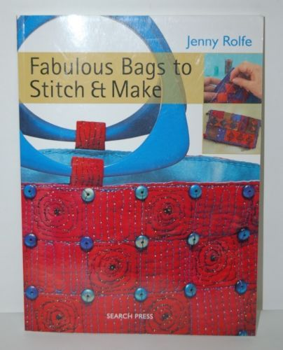 Search Press Jenny Rolfe Fabulous Bags Stitch Make 144 Pages