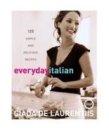 Everyday Italian...Author: Giada De Laurentiis (used hardcover) - $18.00