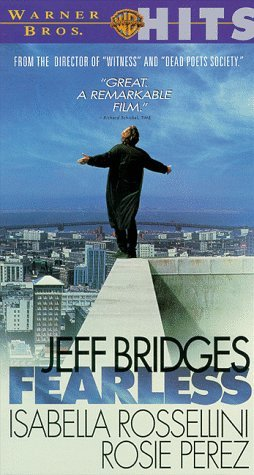 Fearless...Starring: Jeff Bridges, Tom Hulce, Rosie Perez, John Turturro (VHS)