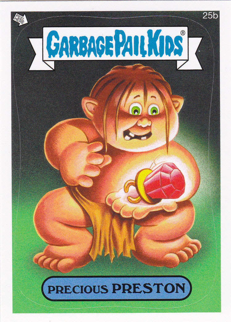 "2014 GARBAGE PAIL KIDS 1ST SERIES ""PRECIOUS PRESTON"" CARD #25b ONLY 99 CENTS"