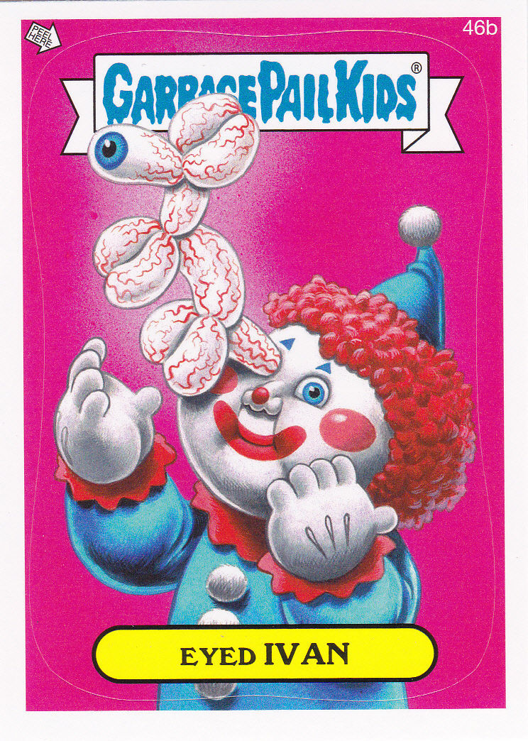 "2014 GARBAGE PAIL KIDS 1ST SERIES ""EYED IVAN"" CARD #46b ONLY 99 CENTS!"
