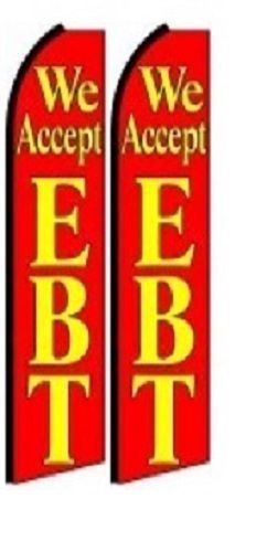 We Accept EBT King Size Polyester Swooper Flag pk of 2