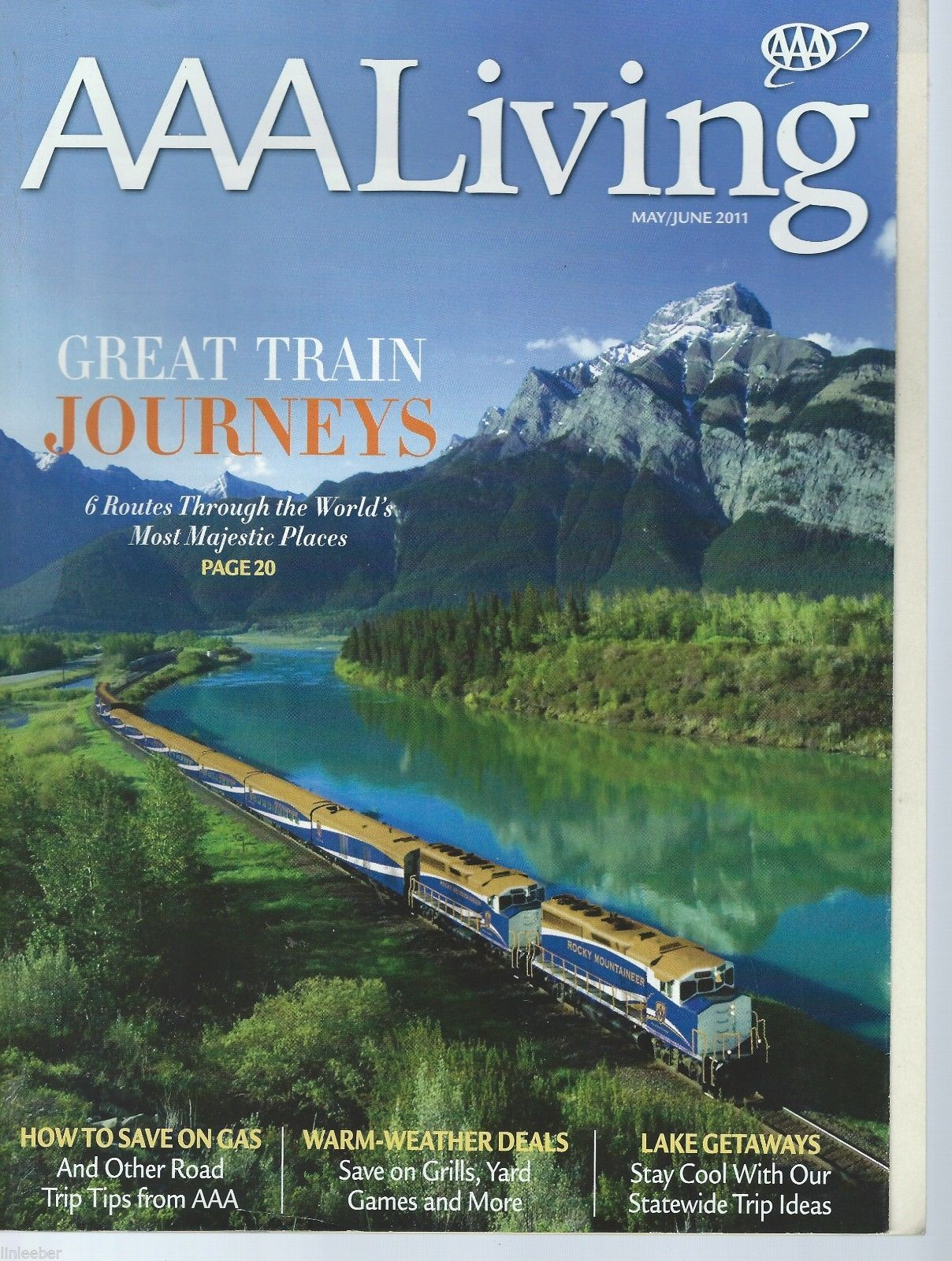 AAA Living Magazine-May/June 2011;Great Train Journeys;6 Routes Through World's