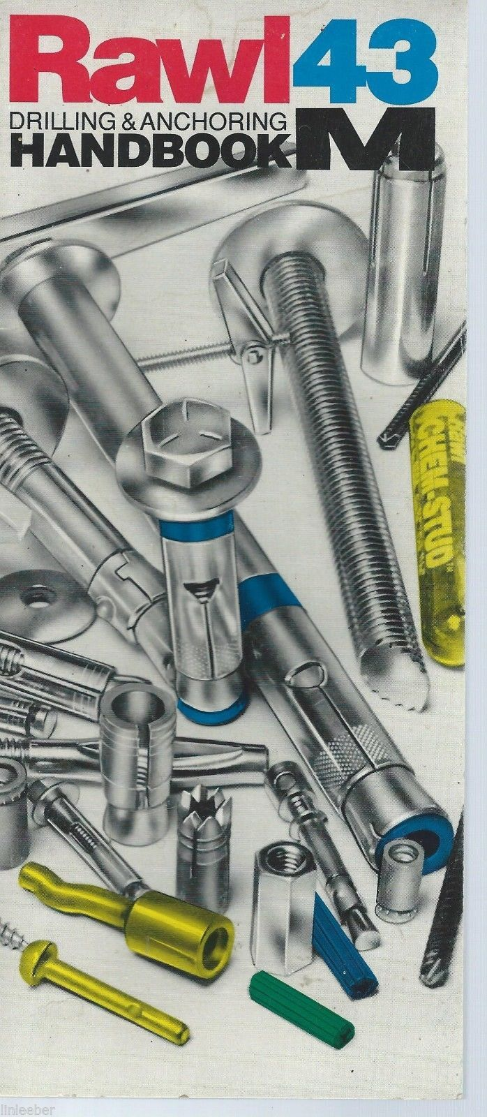 Rawl Products Drilling&Anchoring Handbook 43M; 1990;Illus.Anchor Selection Guide