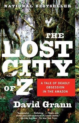 *VERY GOOD CONDITION* THE LOST CITY OF Z BY DAVID GRANN LARGE SOFTCOVER