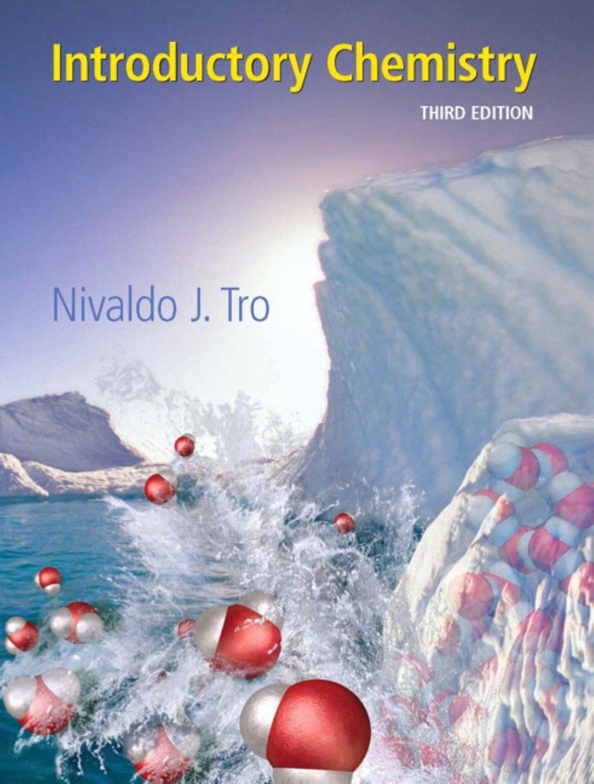 *VERY GOOD CONDITION* INTRODUCTORY CHEMISTRY 3RD US EDITION BY NIVALDO J. TRO