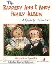 RAGGEDY ANN & ANDY FAMILY ALBUM GUIDE Edition 3 Revised with Updated Val... - $15.84
