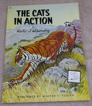 The Cats in Action by W. Wilwerding, Walter T. Foster 70 - $12.00