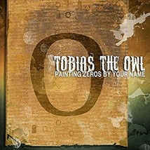 Tobias The Owl - Painting Zeroes By Your Name (CD, 2015, 6 Tracks) Londo... - $9.89