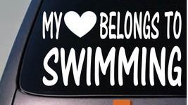 My heart belongs to swimming sticker decal *D862* - $3.19