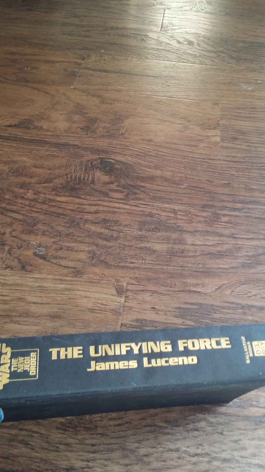 Star Wars:The New Jedi Order The Unifying Force by James Luceno (2003 Hardcover)
