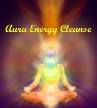 Complete Aura Energy Cleanse Professional Cleanse Your Auric Field Genuine Witch - $19.00