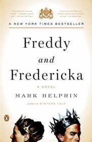 Freddy and Fredericka: A Novel...Author: Mark Helprin (used paperback)