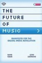 The Future of Music: Manifesto for the Digital Music Revolution (used pa... - $9.00