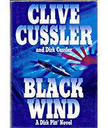 BLACK WIND a DIRK PITT ADVENTURE by CLIVE & DIRK CUSSLER HARDCOVER BOOK - $4.00