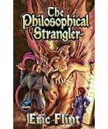 The Philosophical Strangler by Eric Flint Paperback Book - $4.00