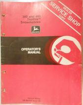 John Deere 340, 440 Trailfire Operator's Manual s/n 095001-120000 - $20.00