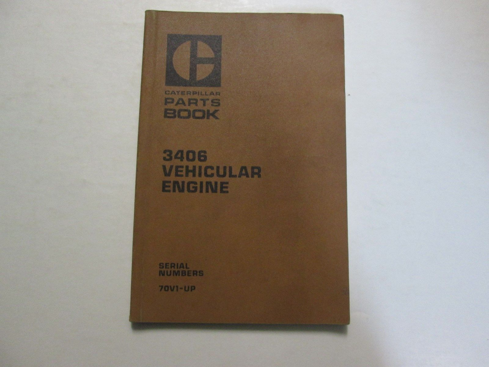 Caterpillar 3406 Vehicular Engine Parts Book Manual 70V1-UP USED OEM CATERPILLAR