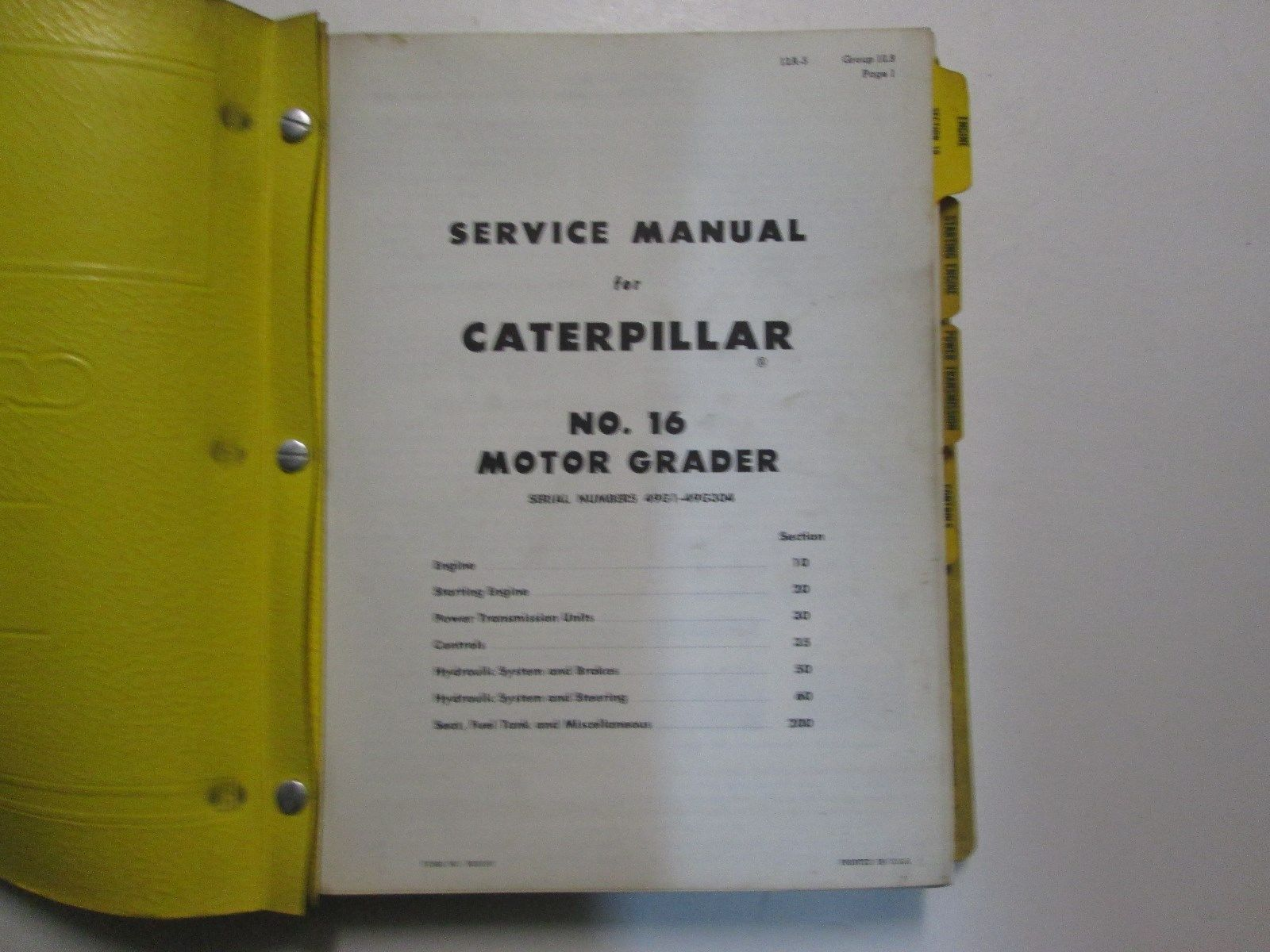 Caterpillar No. 16 Motor Grader Service Manual 49G1-49G304 USED OEM CATERPILLAR