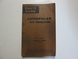 Caterpillar 572 Pipelayer Parts Book 21A245 To 21A331 USED OEM FORM 33488 CAT - $24.70