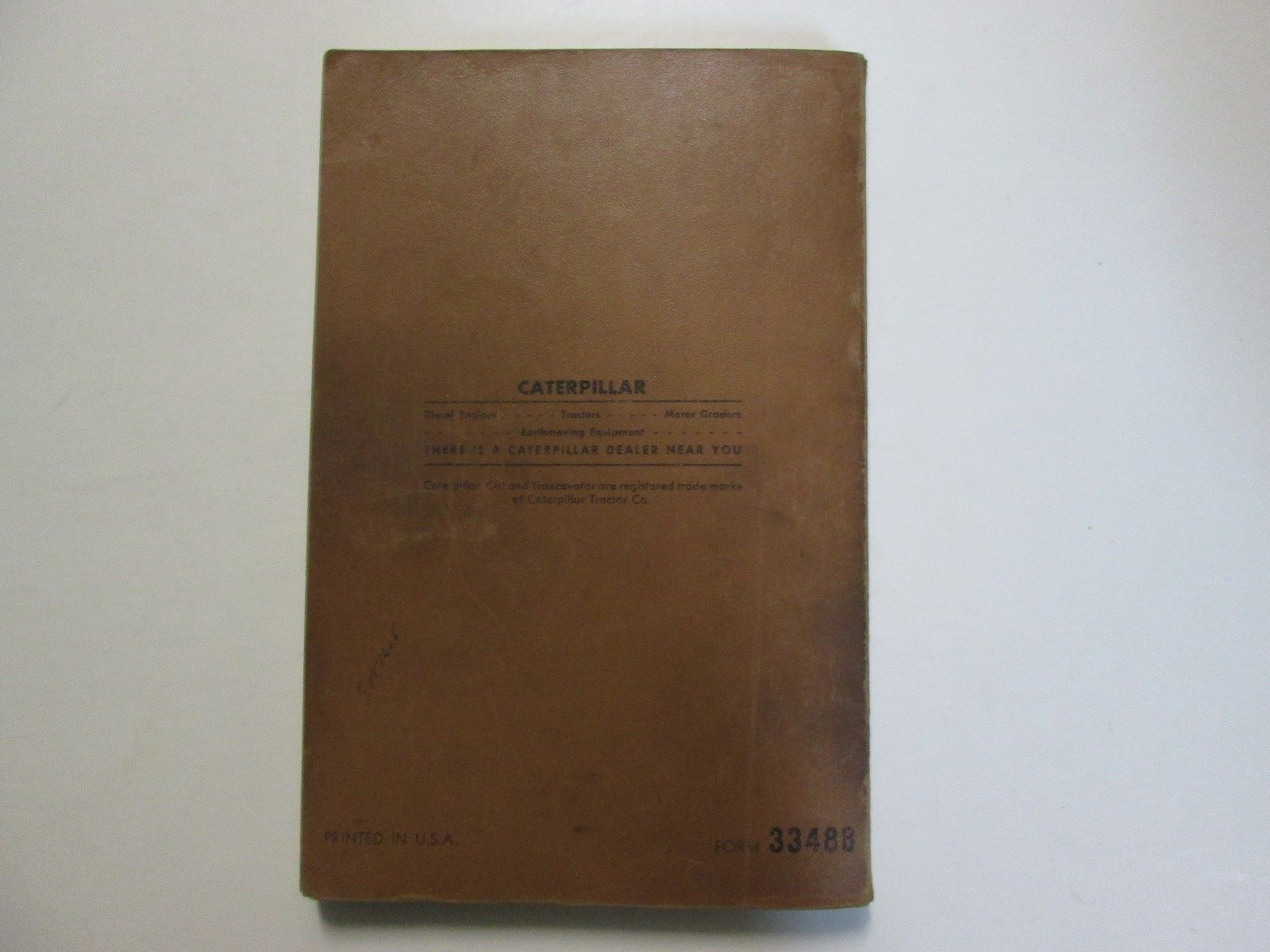 Caterpillar 572 Pipelayer Parts Book 21A245 To 21A331 USED OEM FORM 33488 CAT