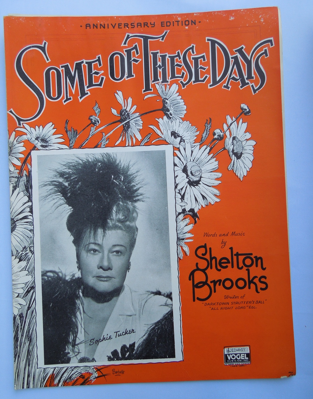 25 1937 some of these days by shelton brooks   photo featuring sophie tucker   cr 6 pgs plus advertising insert 9x12 cond. g mild gen wear and slight damage from previous moisture pd .50 06 12  7769