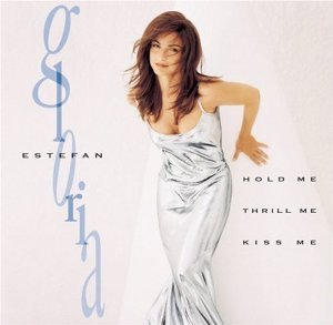 Gloria Estefan: Hold Me, Thrill Me, Kiss Me (used CD)
