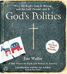 God's Politics: Why the Right Gets it Wrong and the Left Doesn't Get It (cd's)