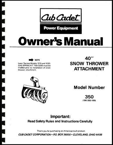 """Cub Cadet 40"""" Snow Thrower Attachment Owners Manual Model No. 190-350-100"""