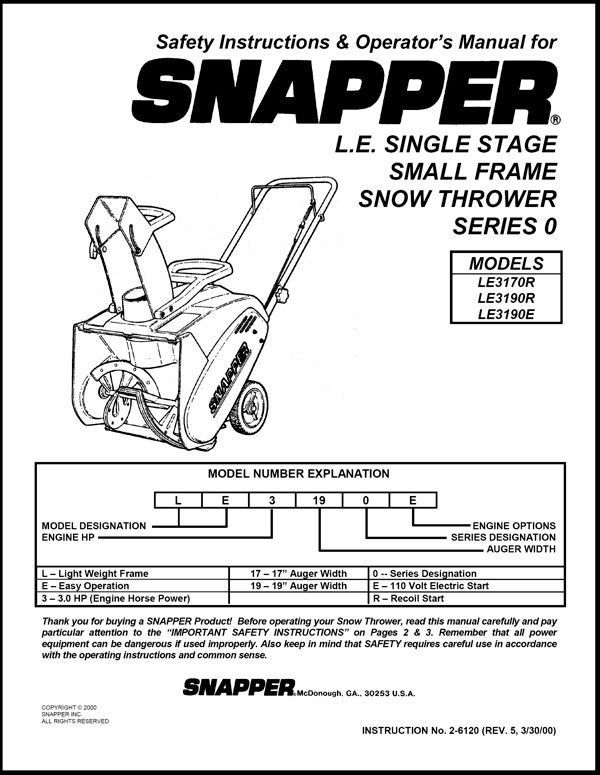 SNAPPER L.E. SINGLE STAGE SNOW THROWER SERIES 0 SAFTEY & OPERATORS MANUAL