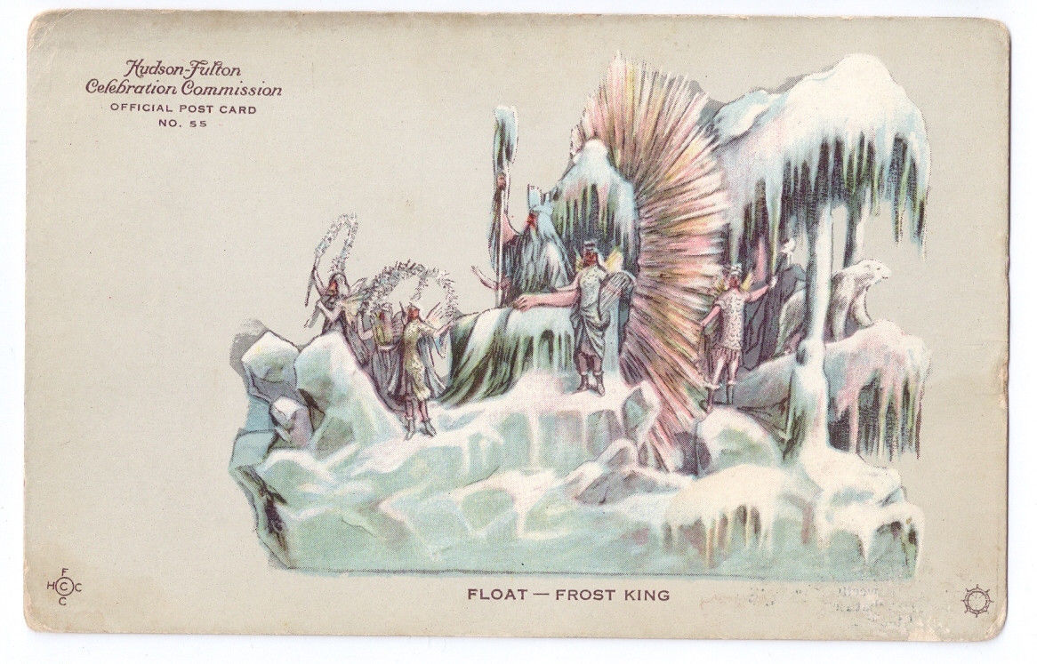 Hudson Fulton Celebration Postcard Float No 55 Frost King Redfield 1909