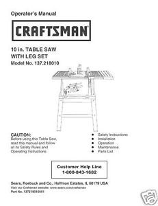 Primary image for Sears Craftsman  Table Saw Manual Model # 137.218010