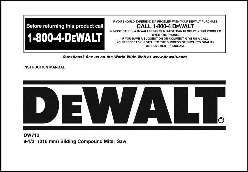 "Dewalt 8 1/2"" Sliding Compound Miter Saw Instruction Manual Model No. DW712"