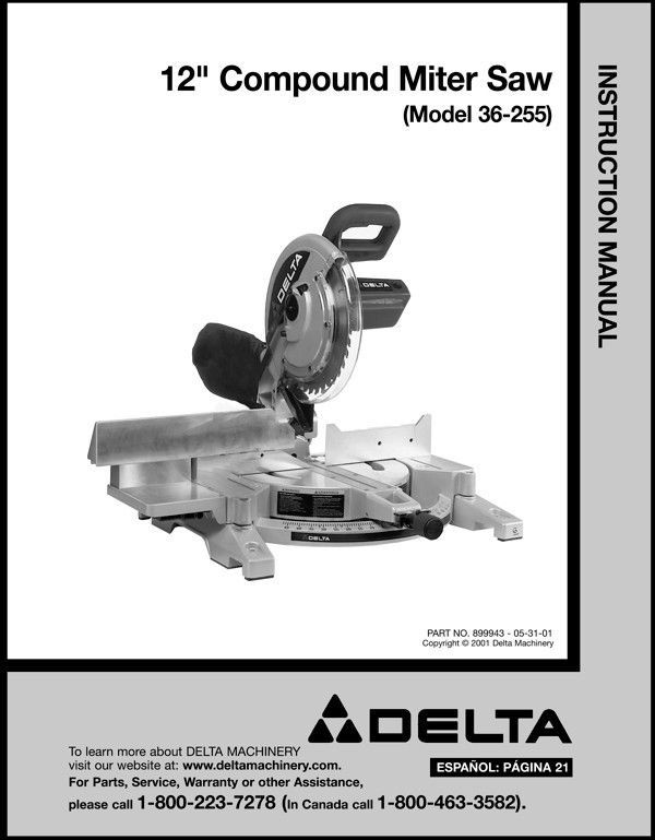 "Delta 12"" Compound Miter Saw Instruction Manual Model No. 36-255"